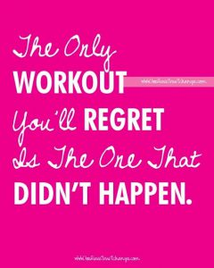 only workout you regret