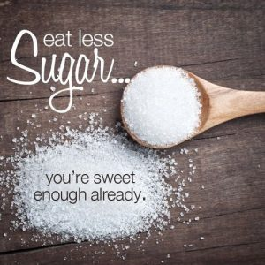 eat-less-sugar-youre-sweet-enough-already-quote-2